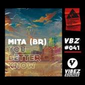 You Better Know de M.I.T.A.