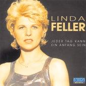 Jeder Tag kann ein Anfang sein von Linda Feller
