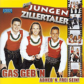 Gas geb'n by Die Jungen Zillertaler
