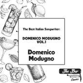 The Best Italian Songwriter: Domenico Modugno Vol.1 by Domenico Modugno