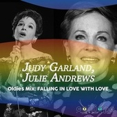 Oldies Mix: Falling in Love with Love by Judy Garland