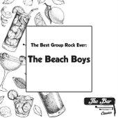 The Best Group Rock Ever: The Beach Boys von The Beach Boys