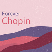 Forever Chopin de Frederic Chopin