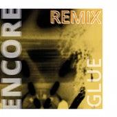 Glue (Remix) von Encore