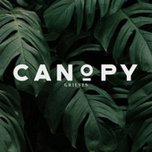 Canopy by Grieves