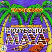 Travesiando. Música de Guatemala para los Latinos von Marimba Orquesta Proyección Maya