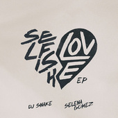 Selfish Love EP de DJ Snake