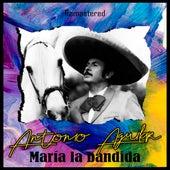 María la Bandida (Remastered) de Antonio Aguilar