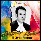 El Aventurero (Remastered) de Antonio Aguilar