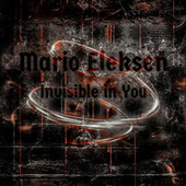 Invisibile In You by Mario Eleksen