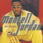 Let's Ride by Montell Jordan