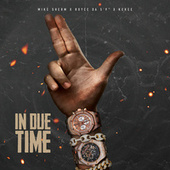 "In Due Time (feat. KeKee & Royce Da 5'9"") von Mike Sherm"