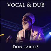 Don Carlos Vocal & Dub de Don Carlos