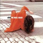 The Ideal Crash by dEUS