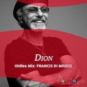 Oldies Mix: Francis Di Miucci de Dion