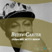 Oldies Mix: Betty Bebop by Betty Carter