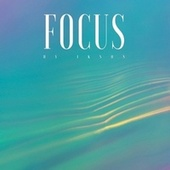 Focus by Ikson