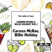 The Ladies of Jazz: Carmen Mcrae & Billie Holiday Vol.1 fra Carmen McRae