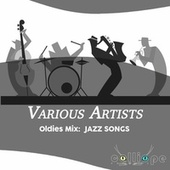 Oldies Mix: Jazz Songs by Various Artists