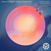 Taking Flight (Colyn Remix) von Eelke Kleijn