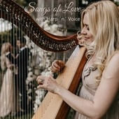 Songs of Love (With Harp & Voice) by Saja-Christin