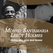 Oldies Mix: Jazz and Bossa by Mongo Santamaria
