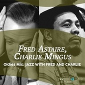 Oldies Mix: Jazz with Fred and Charlie de Fred Astaire