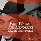 Oldies Mix: Music in the Air von Fats Waller
