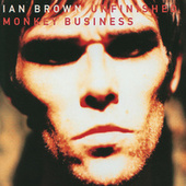 Unfinished Monkey Business de Ian Brown