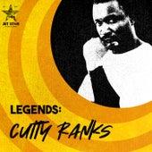 Reggae Legends: Cutty Ranks by Cutty Ranks
