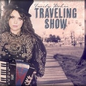 Traveling Show by Emily Rohm
