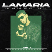 LA MARIA RKT (Remix) by Mambo Dj