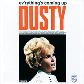 Ev'rything's Coming Up Dusty by Dusty Springfield