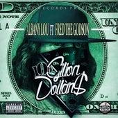 100 Gillion Dollars de Albany Lou