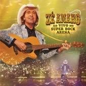 Ao Vivo No Super Bock Arena de Zé Amaro
