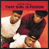 That Girl Is Poison de Bell Biv Devoe