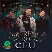 Estrela do Céu fra Malibu, MC Marks, Delacruz