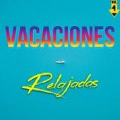 Vacaciones Relajadas Vol. 4 de Various Artists
