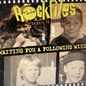 Waiting for a Following Wind van Billy Bremner's Rockfiles
