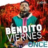 Bendito Viernes 11 Enganchado (Remix) de Lucho Deejay