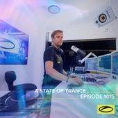 ASOT 1015 - A State Of Trance Episode 1015 van Armin Van Buuren