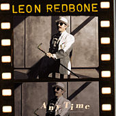 Any Time by Leon Redbone