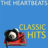 Classic Hits by The Heartbeats