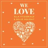 We Love Ella Fitzgerald & Billie Holiday, Vol. 1 fra Ella Fitzgerald