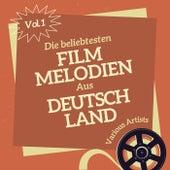 Die Beliebtesten Film Melodien Aus Deutschland, Vol. 1 by Various Artists