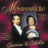 Meisterstücke - Jose Carreras & Montserrat Caballe von José Carreras