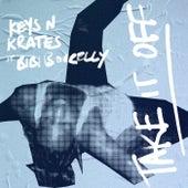 Take It Off by Keys N Krates
