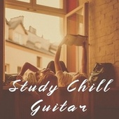 Study Chill Guitar by Various Artists