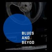 Blues and Beyond de Various Artists