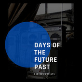 Days of the Future Past von Various Artists
